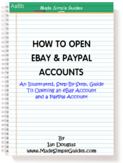 How To Open an eBay Account and a PayPal Account So You Can Buy and Sell on eBay